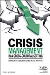 Crisis Management in a Cross-Cultural Setting: ISSS