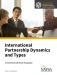International Partnership Dynamics and Types